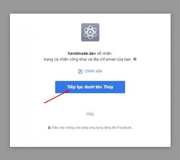 Tiếp theo bạn click vào 'Tiếp tục dưới tên ....'  Ở bước này bạn sẽ cho phép trang web biết bạn là ai trên facebook. Trang web không yêu cầu bất cứ quyền nào đối với facebook của bạn nên bạn yên tâm về việc bảo mật tài khoản facebook của bạn.